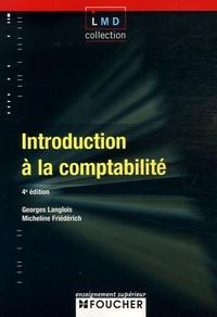 Georges Langlois et Micheline Friédérich - Introduction à la comptabilité.