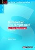 Georges Langlois et Micheline Friédérich - Introduction à la comptabilité - Cours, Mémos, Applications corrigées.