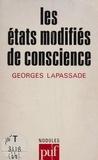 Georges Lapassade - Les États modifiés de conscience.