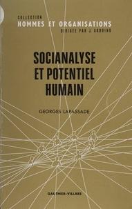 Georges Lapassade - Socianalyse et potentiel humain.