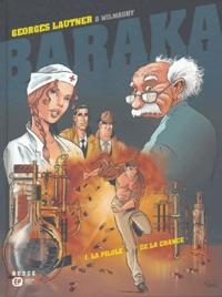Georges Lautner et  Wilmaury - Baraka Tome 1 : La pilule de la chance.