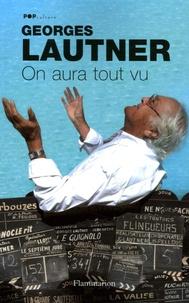 Georges Lautner - On aura tout vu.