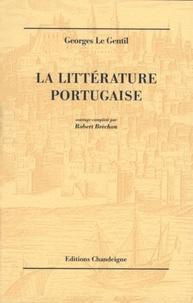 Georges Le Gentil - La littérature portugaise.
