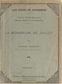 Georges Lefebvre - La Monarchie de Juillet (1).