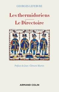 Les thermidoriens ; Le Directoire - Georges Lefebvre pdf epub