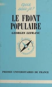 Georges Lefranc - Le Front Populaire (1934-1938).