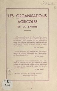Georges Lehouchu - Les organisations agricoles de la Sarthe.