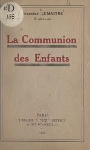 Georges Lemaitre - La Communion des enfants.