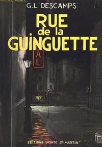 Georges-Léon Descamps - Rue de la Guinguette.
