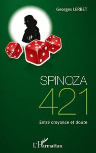 Georges Lerbet - Spinoza 421 - Entre croyance et doute.
