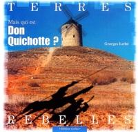 Georges Lethé - Mais qui est Don Quichotte ?.