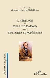 Georges Letissier et Michel Prum - L'héritage de Charles Darwin dans les cultures européennes.