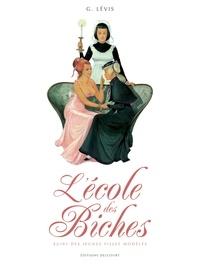 Georges Lévis - École des biches suivi des Jeunes Filles modèles.