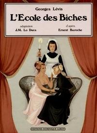 Georges Lévis et J.-M. Lo Duca - L'École des Biches en BD.