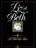 Georges Lévis - Liz et Beth Tome 5 : Le club des sens.