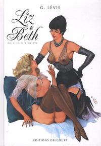 Georges Lévis - Liz et Beth - Edition définitive.