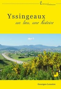 Georges Lezotre - Yssingeaux - Un lieu, une histoire.