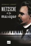 Georges Liébert - Nietzsche et la musique.