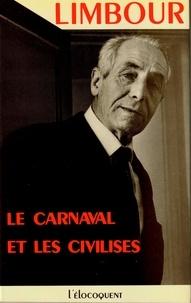 Georges Limbour - Le Carnaval et les civilisés.