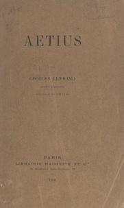 Georges Lizerand - Aetius.