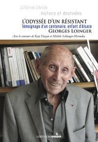 Georges Loinger - L'odyssée d'un résistant.