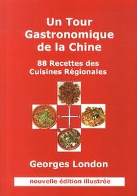 Un tour gastronomique de la Chine - 88 recettes des cuisines régionales.pdf