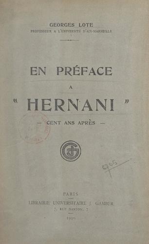 En préface à Hernani. Cent ans après