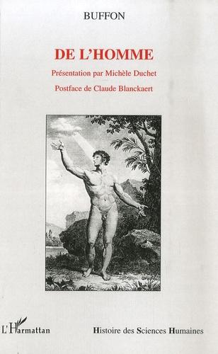 Georges-Louis Leclerc Buffon - De l'homme.