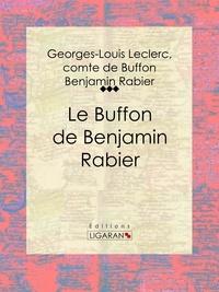 Georges-Louis Leclerc Buffon et Benjamin Rabier - Le Buffon de Benjamin Rabier.