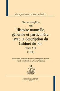 Georges-Louis Leclerc Buffon - Oeuvres complètes - Tome 8, Histoire naturelle, générale et particulière, avec la description du Cabinet du Roy (1760).