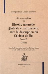 Georges-Louis Leclerc Buffon - Oeuvres complètes - Tome 9, Histoire naturelle, générale et particulière, avec la description du Cabinet du Roi (1761).