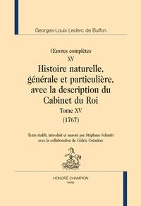 Georges-Louis Leclerc Buffon - Oeuvres complètes - Tome 15, Histoire naturelle, générale et particulière, avec la description du Cabinet du Roi (1767).