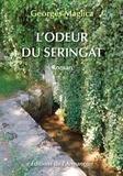 Georges Maglica - L'odeur du seringat.