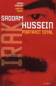 Georges Malbrunot et Christian Chesnot - L'Irak de Saddam Hussein, portrait total.