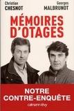 Georges Malbrunot et Christian Chesnot - Mémoires d'otages.