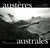 Georges Marbach et Luc-Henri Fage - Austères australes.