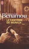 Georges-Marc Benamou - Le fantôme de Munich.