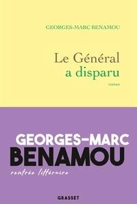Georges-Marc Benamou - Le Général a disparu - roman.