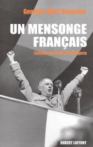 Georges-Marc Benamou - Un mensonge français - Retours sur la guerre d'Algérie.