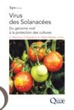 Georges Marchoux et Patrick Gognalons - Virus des Solanacées - Du génome viral à la protection des cultures.