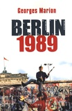 Georges Marion - Berlin 1989.