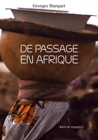 Georges Marquet - De passage en Afrique.