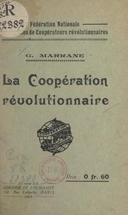 Georges Marrane et  Fédération nationale des cercl - La coopération révolutionnaire.