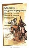 Georges Martin - Chansons de geste espagnoles - Chanson de Mon Cid ; Chanson de Rodrigue.