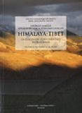 Georges Mascle et Arnaud Pêcher - Himalaya-Tibet - La collision continentale Inde-Eurasie.