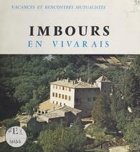 Georges Mathevet et  Coopérative d'information et d - Imbours en Vivarais - Vacances et rencontres mutualistes.