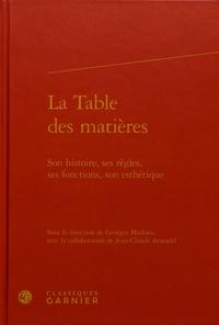 Georges Mathieu - La table des matières - Son histoire, ses règles, ses fonctions, son esthétique.