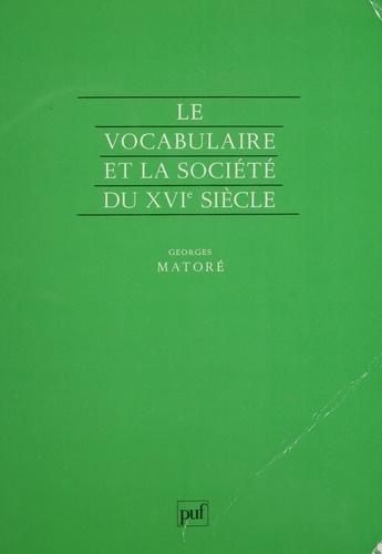 Le Vocabulaire et la société du XVIe siècle