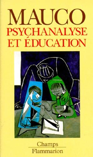 Georges Mauco - Psychanalyse et éducation.