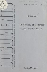 Georges Maurand et Joseph Courtés - Le corbeau et le renard - Approche narrativo-discursive.